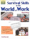 Survival Skills in the World of Work