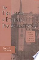 The Triumph of Ethnic Progressivism