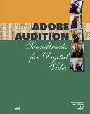 Pdf Adobe Audition: Soundtracks for Digital Video