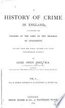 A History of Crime in England  From the Roman invasion to the accession of Henry VII