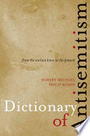 Dictionary of Antisemitism from the Earliest Times to the Present