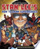 Stan Lee S How To Draw Superheroes PDF