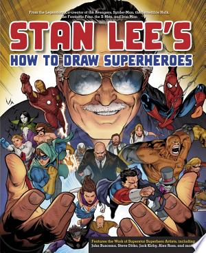 Download Stan Lee's How to Draw Superheroes Free Books - Dlebooks.net