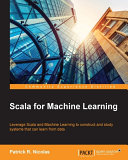 Scala for Machine Learning