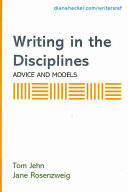 Writing in the Disciplines: Advice and Models