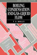 Boiling  Condensation  and Gas Liquid Flow Book