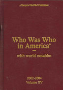 Who Was Who in America 2002 2004