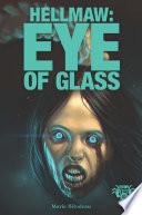 Hellmaw: Eye of Glass Vol.5