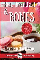 Bed, Breakfast and Bones