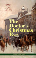 The Doctor s Christmas Eve  Holiday Classics Series