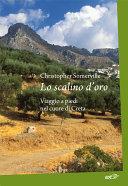 Lo scalino d'oro. Viaggio a piedi nel cuore di Creta
