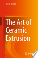 The Art of Ceramic Extrusion