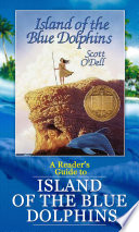 A Reader S Guide To Island Of The Blue Dolphins