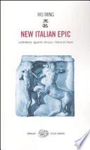 New Italian epic  : letteratura, sguardo obliquo, ritorno al futuro