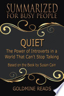 QUIET   Summarized for Busy People Book