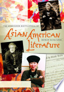 The Greenwood Encyclopedia of Asian American Literature  3 volumes