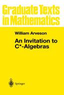 An Invitation to C  Algebras
