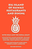 Big Island of Hawaii Restaurants and Dining: With Hilo and the Kona ...
