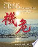 """Crisis Intervention Strategies"" by Richard K. James, Burl E. Gilliland"