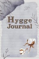 Hygge Journal  Notebook with Lined Paper Scandinavian Nature Inspired Minimalistic Design
