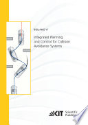 Integrated Planning and Control for Collision Avoidance Systems Book