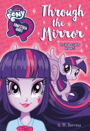 My Little Pony  Equestria Girls  Through the Mirror Book