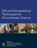 GIS and Geostatistical Techniques for Groundwater Science