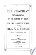 The Atonement the Consequence of the Sacrifice of Christ  Not the Sacrifice Itself  Etc Book