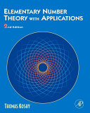Elementary Number Theory with Applications