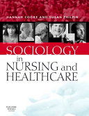 Sociology in Nursing and Healthcare