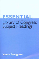 Essential Library Of Congress Subject Headings Book