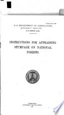 Instructions for appraising stumpage on National Forests : Rev. April 10, 1922