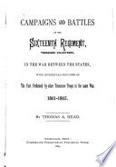 Campaigns And Battles Of The Sixteenth Regiment Tennessee Volunteers In The War Between The States