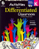 Activities for a Differentiated Classroom, Level K