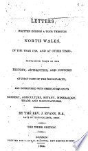 Letters Written During a Tour Through North Wales, in the Year 1798, and at Other Times