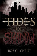 Tides of Shadow