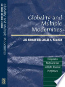 Globality and Multiple Modernities  : Comparative North American and Latin American Perspectives