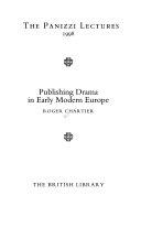 Publishing Drama in Early Modern Europe