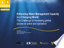Enhancing Water Management Capacity In A Changing World The Challenge Of Increasing Global Access To Water And Sanitation