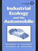 Industrial Ecology and the Automobile Book