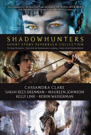 Shadowhunters Short Story Paperback Collection