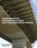 Rehabilitation of Concrete Structures with Fiber Reinforced Polymer Book