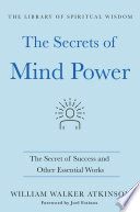 The Secrets of Mind Power