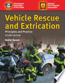 Vehicle Rescue and Extrication  Principles and Practice