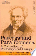 """Parerga and Paralipomena: A Collection of Philosophical Essays"" by Arthur Schopenhauer"