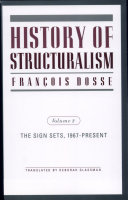 History of Structuralism: The sign sets, 1967-present