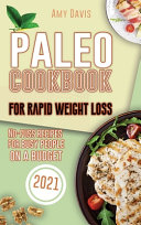 Paleo Cookbook For Rapid Weight Loss