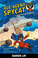 Pdf Ace Agent Spycat and the Flying Sidekick (Book 1) Telecharger
