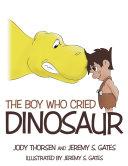 The Boy Who Cried Dinosaur