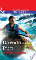 Daredevil's Run (Mills & Boon Intrigue)